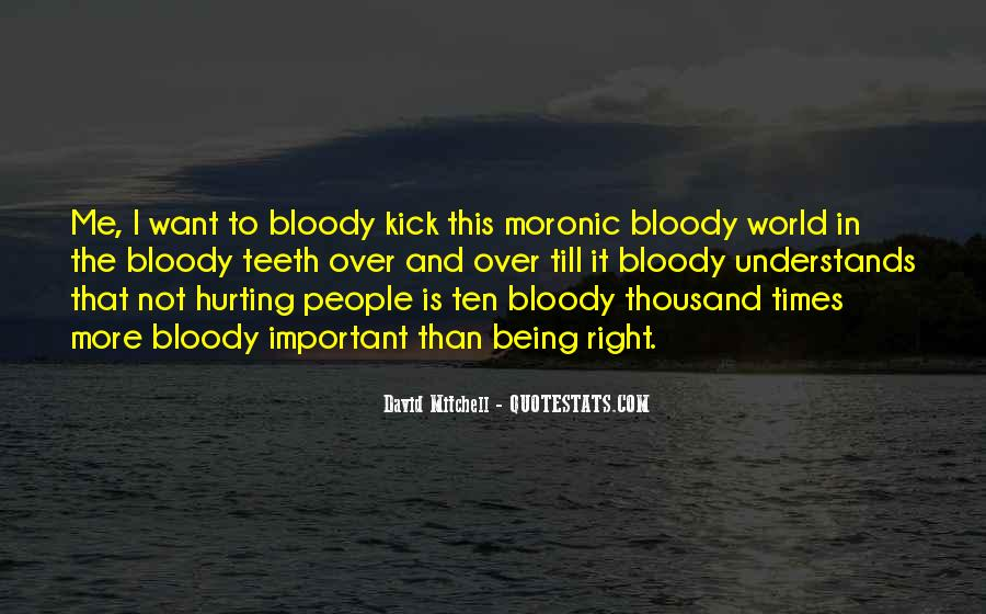 Quotes About Bloody Life #818806