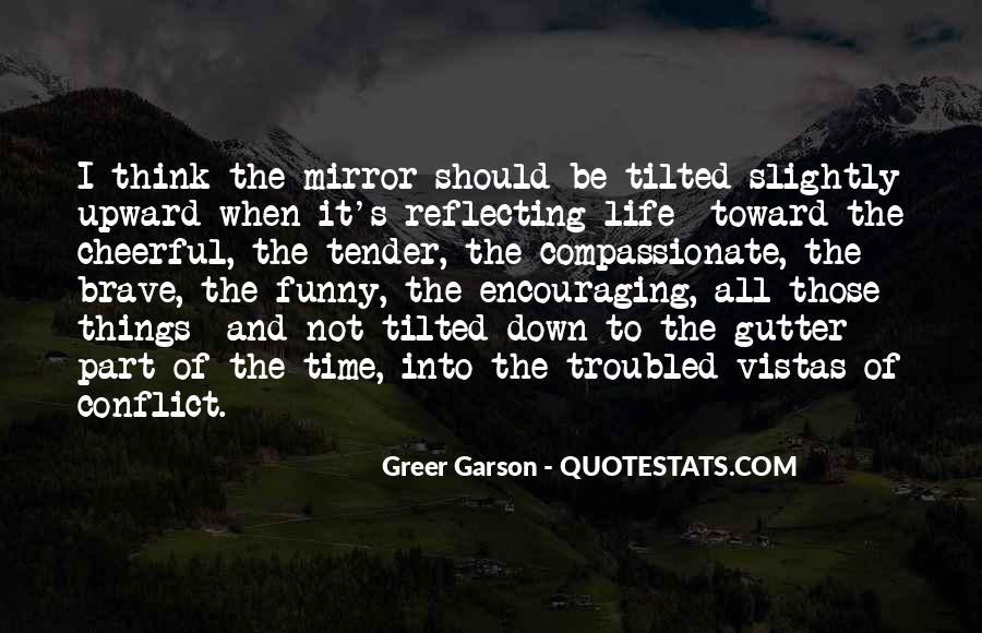 Quotes About Reflecting On Life #243128