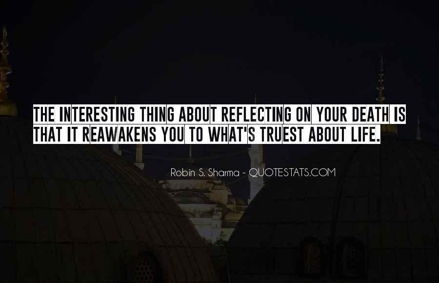 Quotes About Reflecting On Life #599056