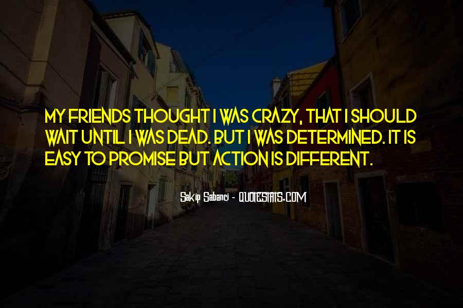 Quotes About Best Friends Doing Crazy Things #156927