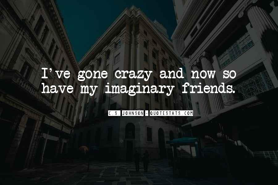 Quotes About Best Friends Doing Crazy Things #216208