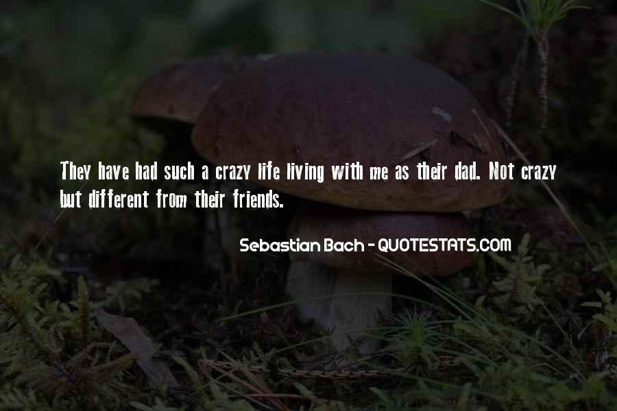 Quotes About Best Friends Doing Crazy Things #635232