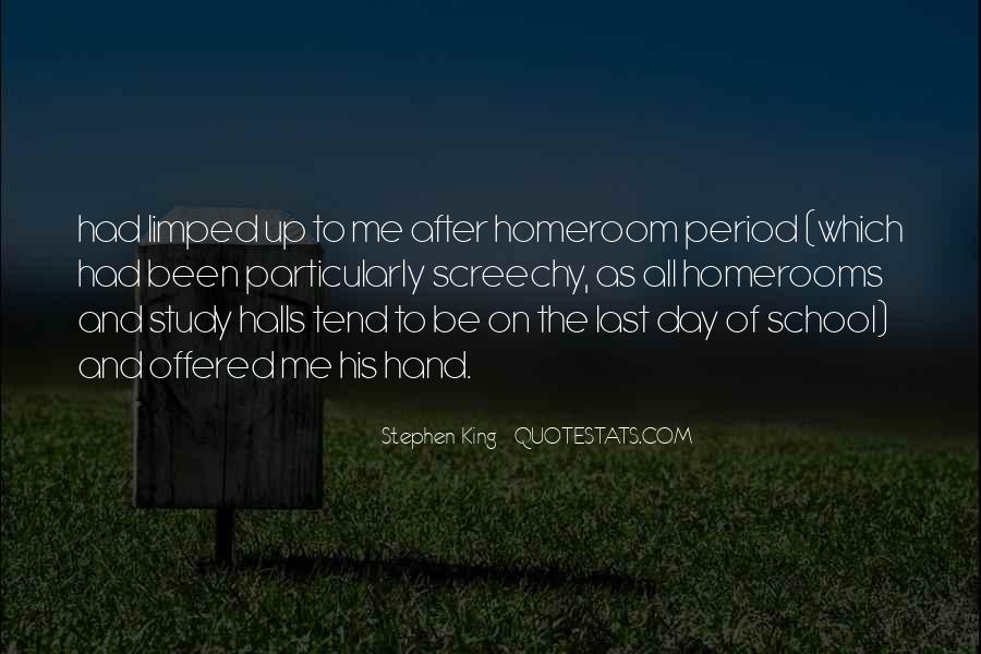 Quotes About School Halls #1580715
