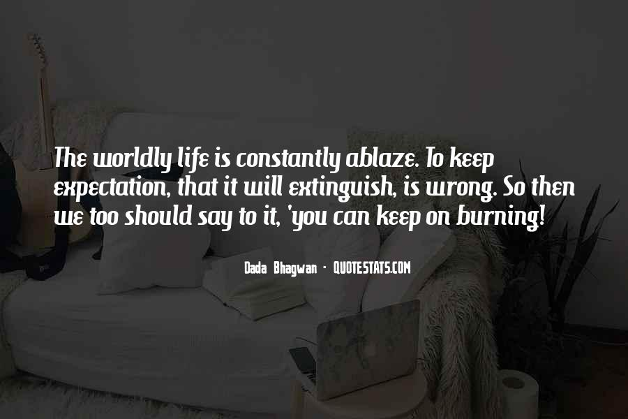 Quotes About Burning #11919