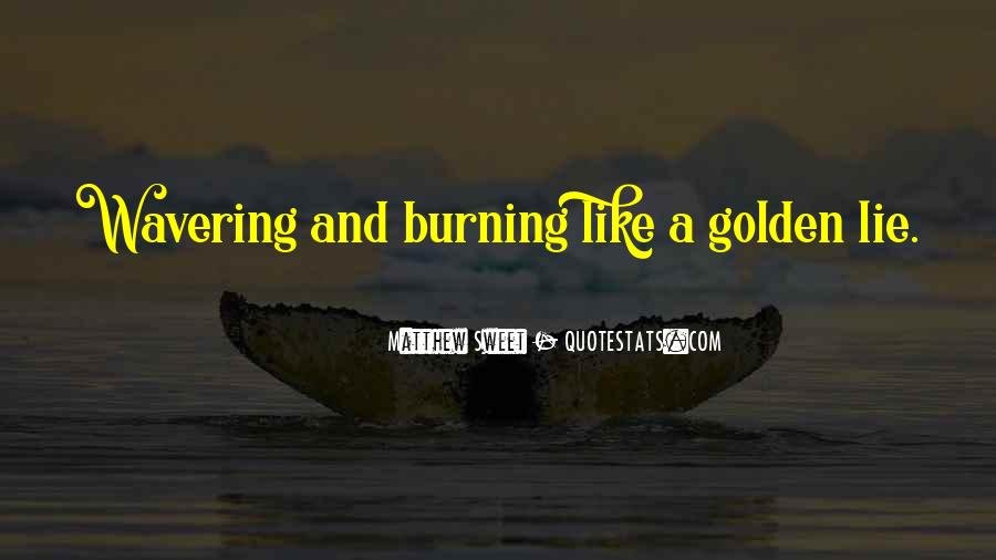 Quotes About Burning #8448