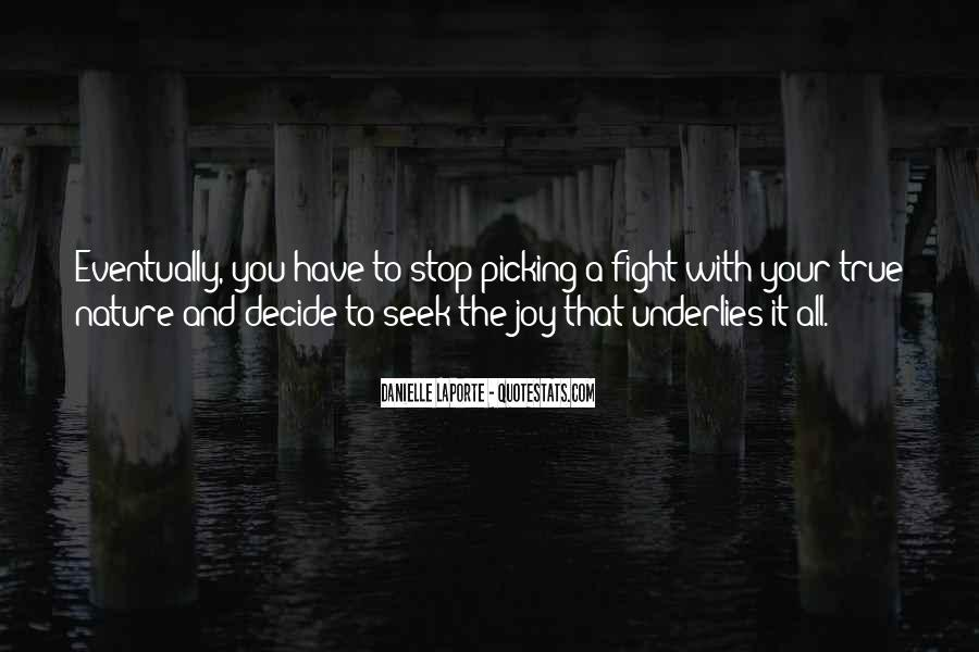 Quotes About Picking A Fight #1213048