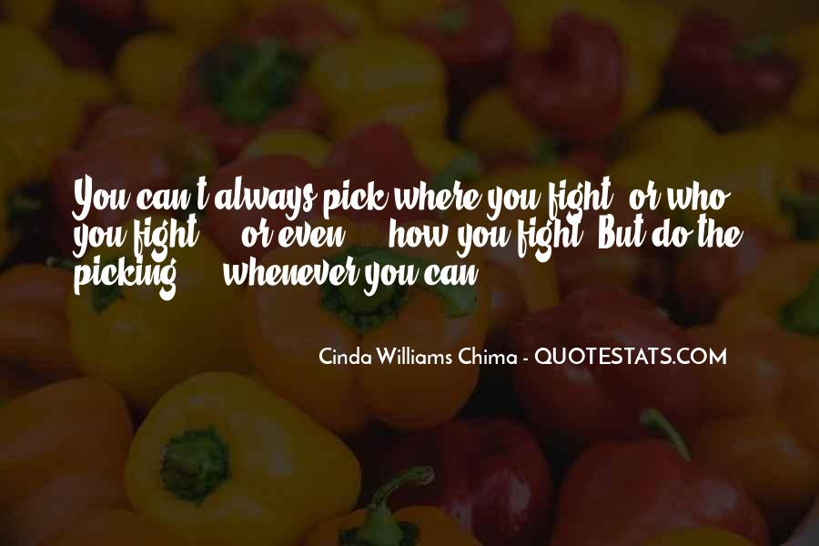 Quotes About Picking A Fight #1368252