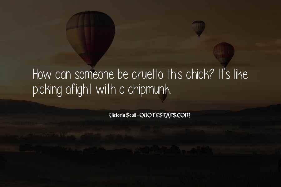 Quotes About Picking A Fight #1570524