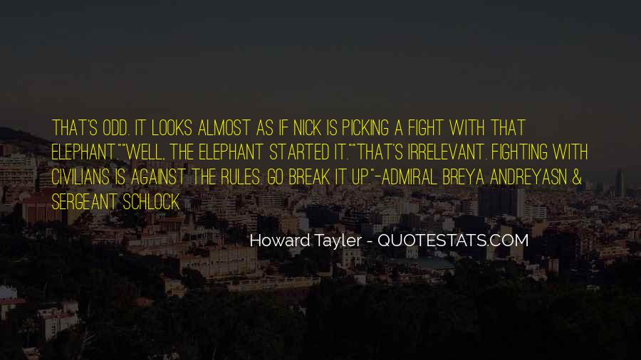 Quotes About Picking A Fight #376697