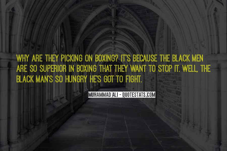 Quotes About Picking A Fight #986611