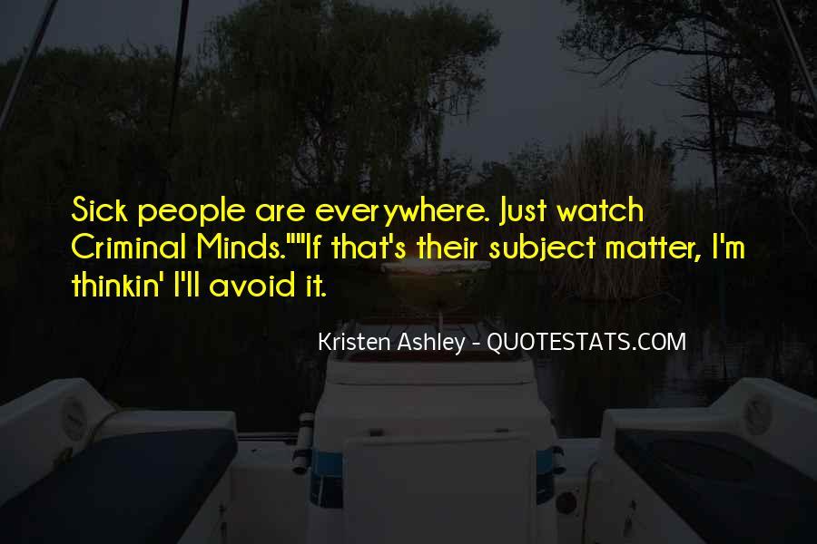 Quotes About Criminal Minds #207886