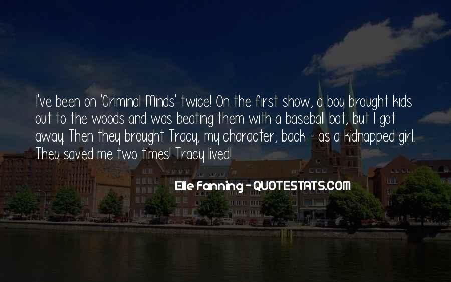 Quotes About Criminal Minds #219247