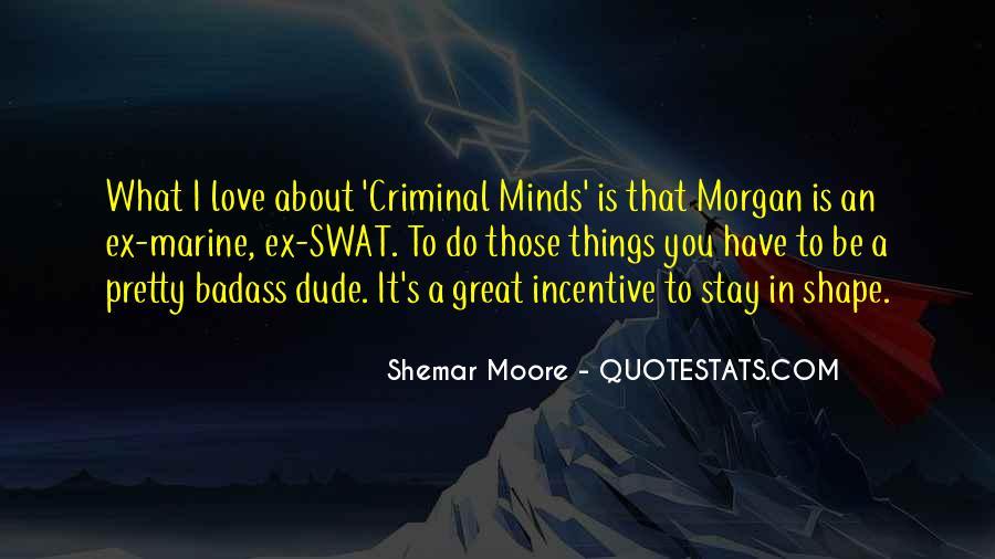 Quotes About Criminal Minds #87304
