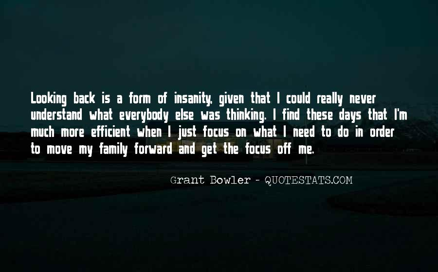 Quotes About Looking Forward Not Back #1105085