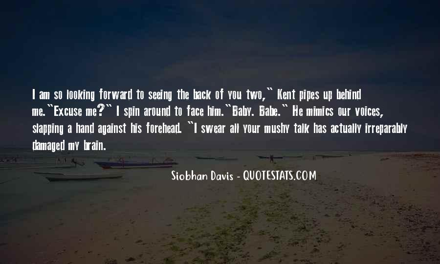 Quotes About Looking Forward Not Back #154109