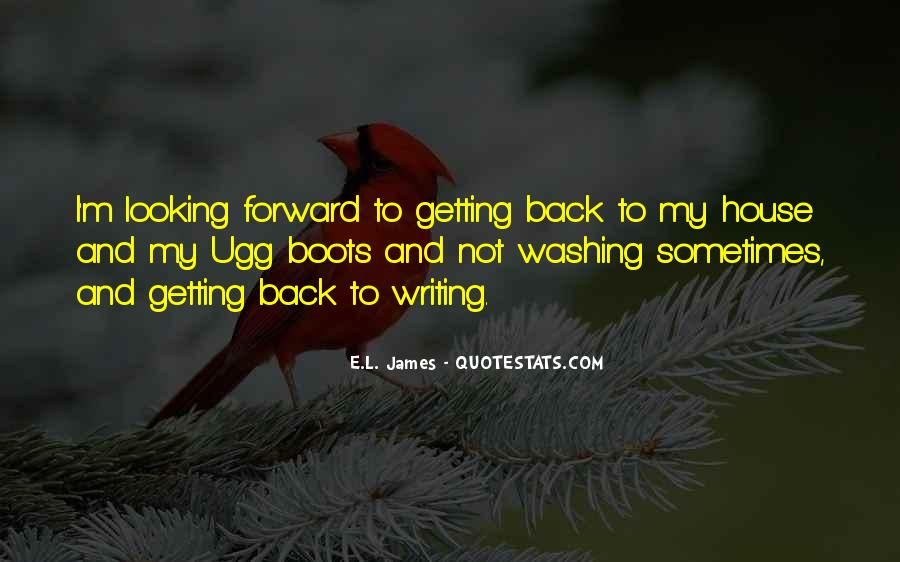 Quotes About Looking Forward Not Back #1869238