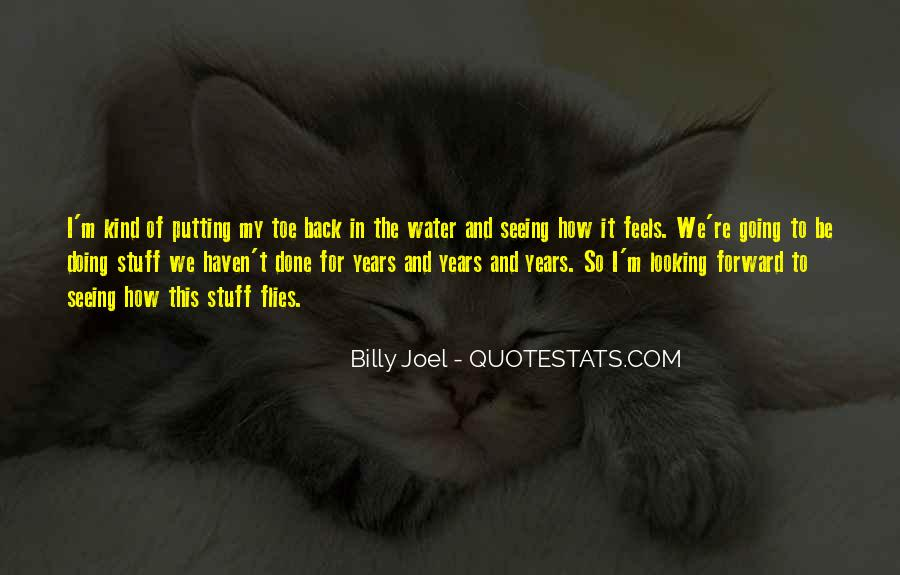 Quotes About Looking Forward Not Back #616828