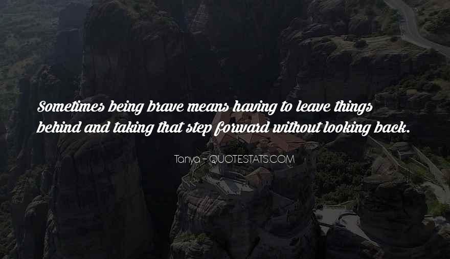 Quotes About Looking Forward Not Back #8385