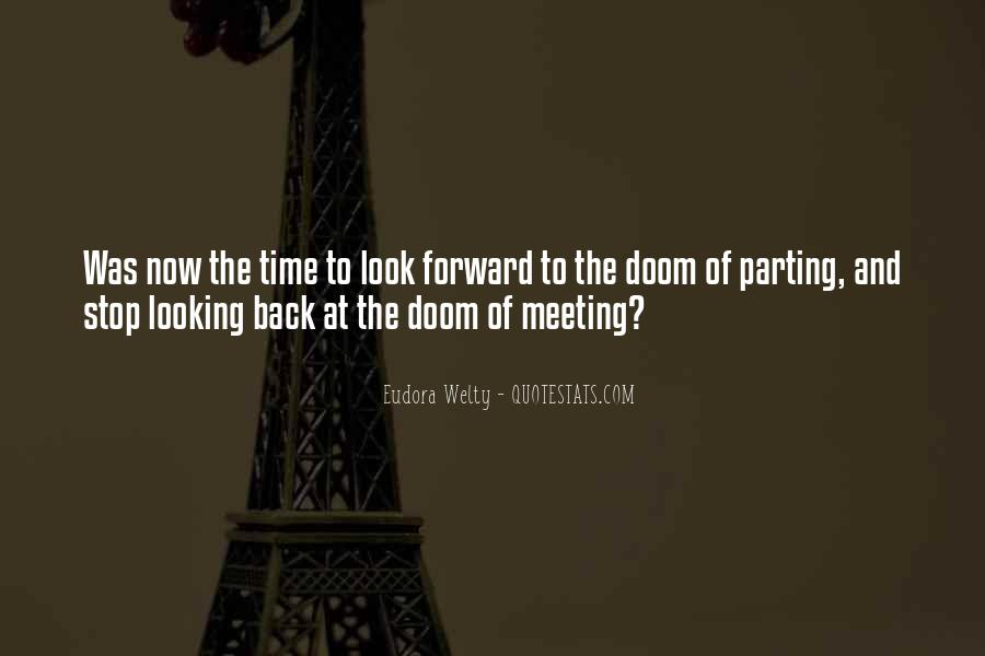 Quotes About Looking Forward Not Back #841749