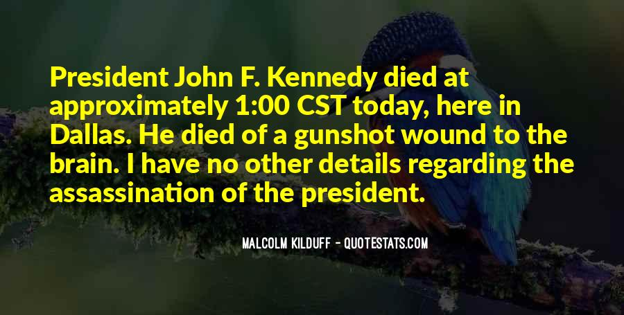 Quotes About John F Kennedy Assassination #212651