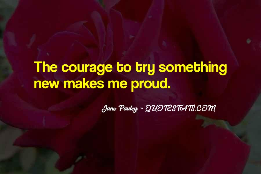 Quotes About Try Something New #380637