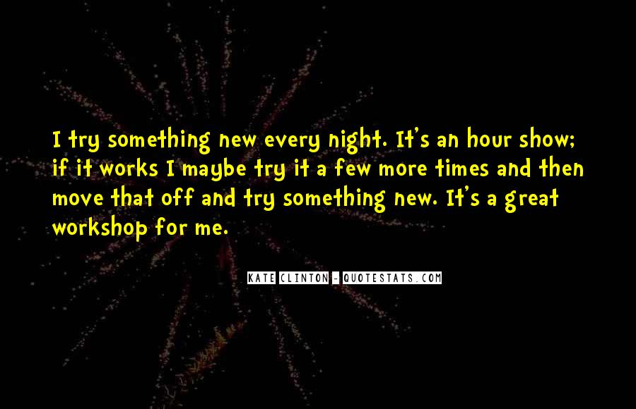 Quotes About Try Something New #426461
