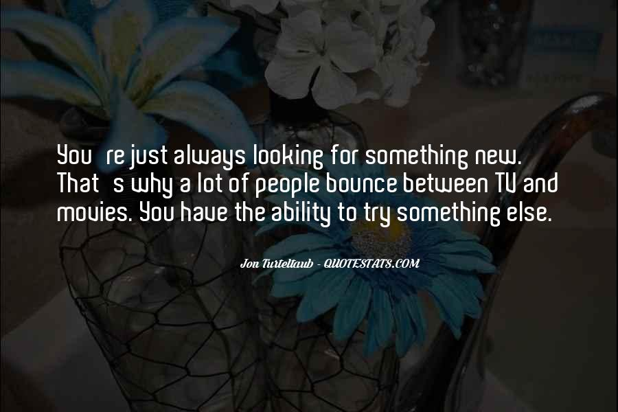 Quotes About Try Something New #52506