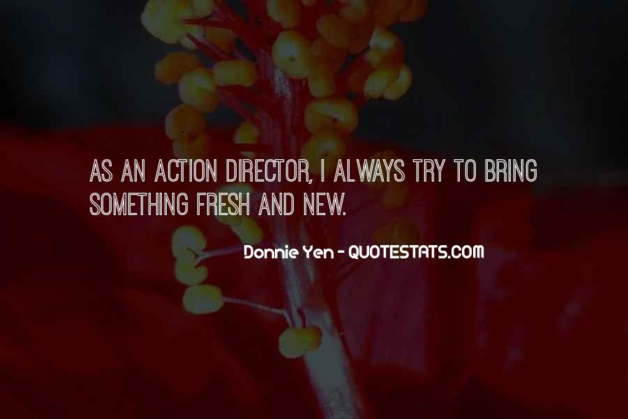 Quotes About Try Something New #739156