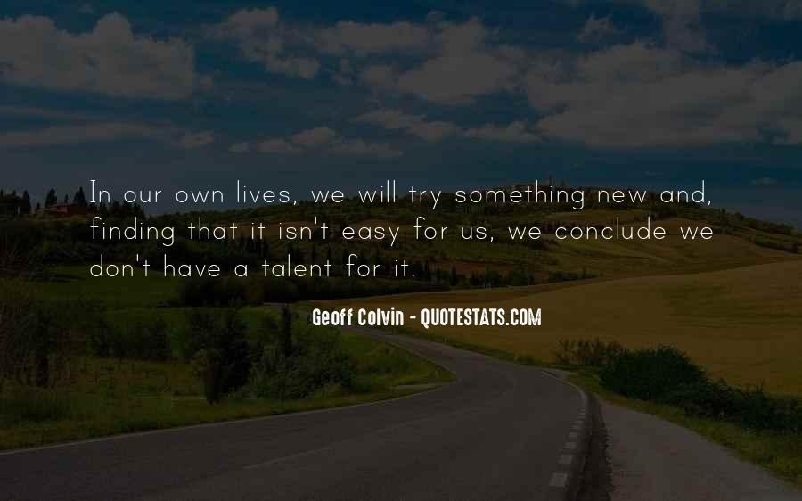 Quotes About Try Something New #752956