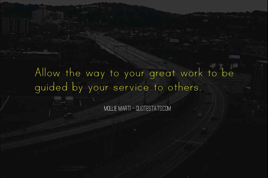 Quotes About Doing Work For Others #931