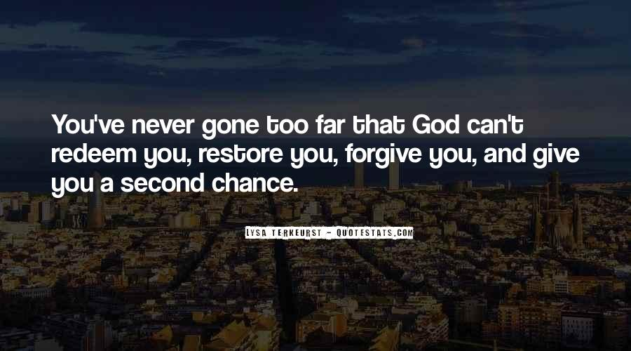 Quotes About God Giving You A Second Chance #695406