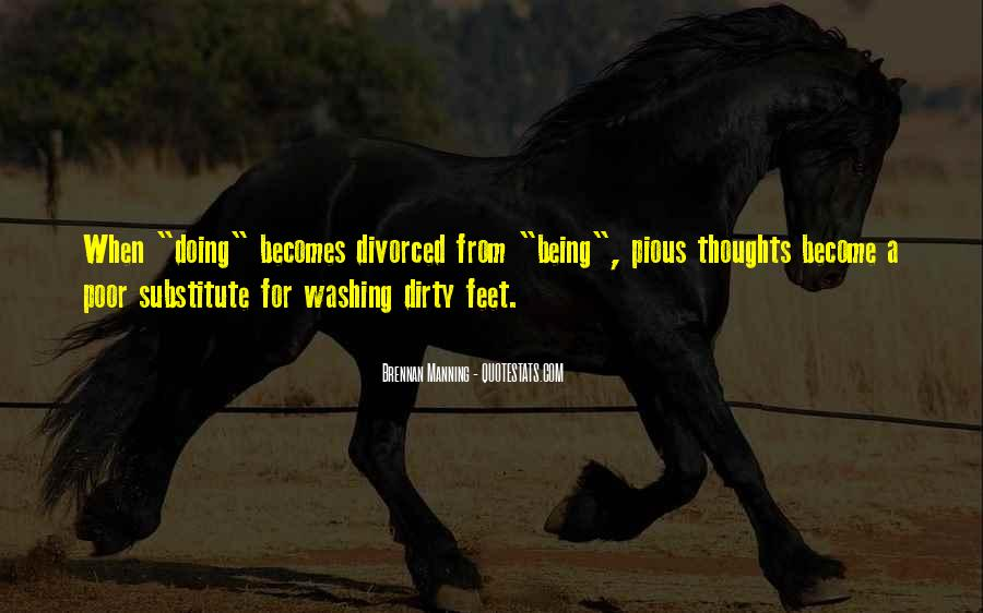 Quotes About Dirty Feet #1180282