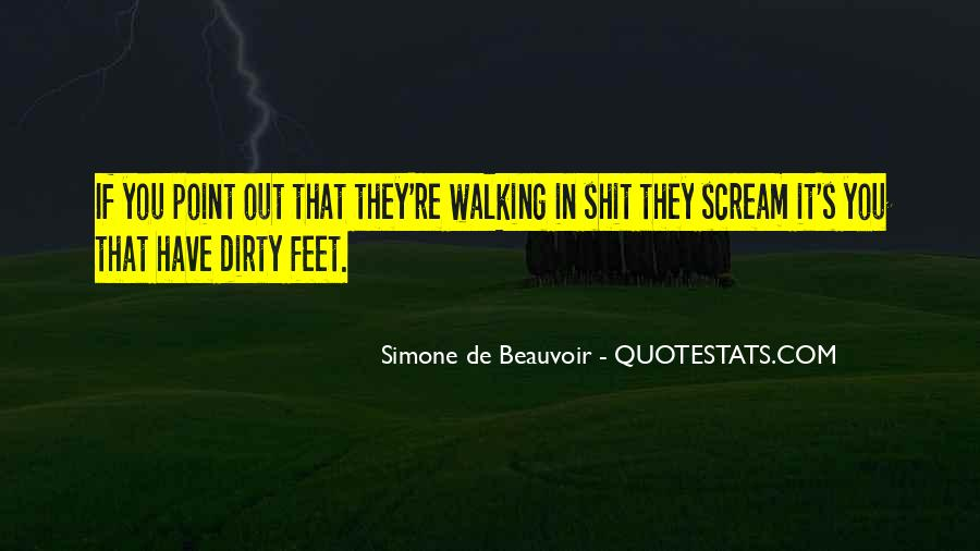 Quotes About Dirty Feet #1461268