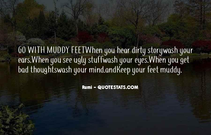 Quotes About Dirty Feet #1841157