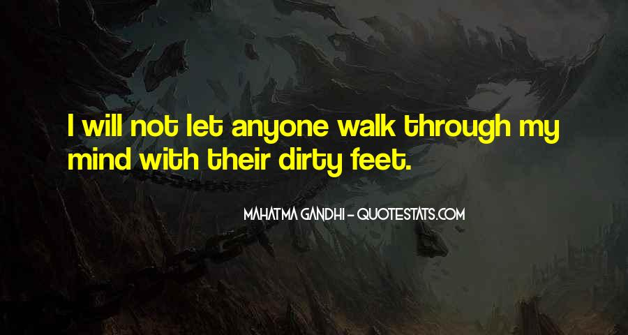Quotes About Dirty Feet #808126