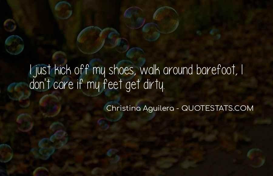 Quotes About Dirty Feet #875079