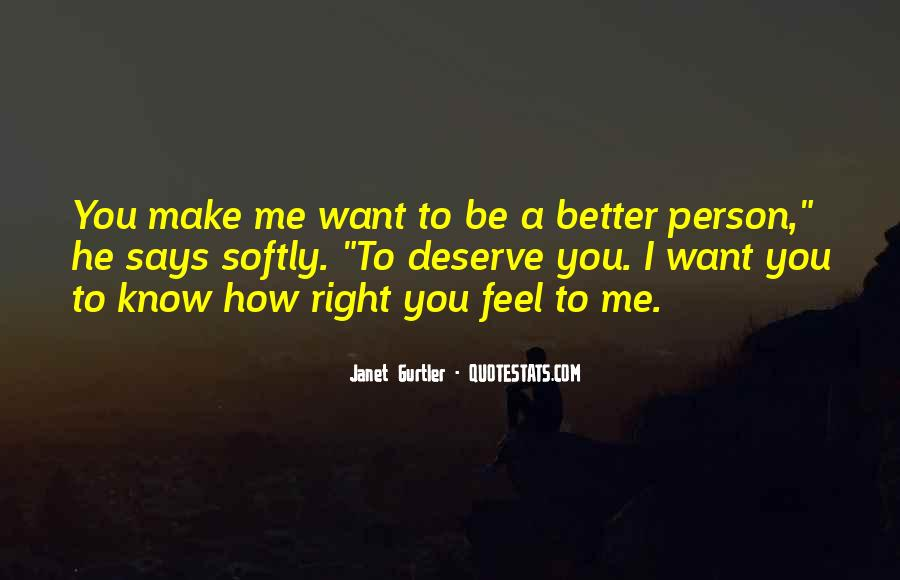 Quotes About Deserve Someone Better #56272