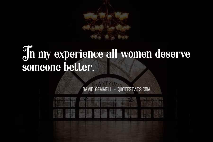 Quotes About Deserve Someone Better #83465
