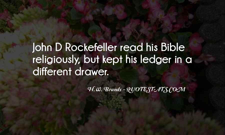 Quotes About Rockefeller #129226