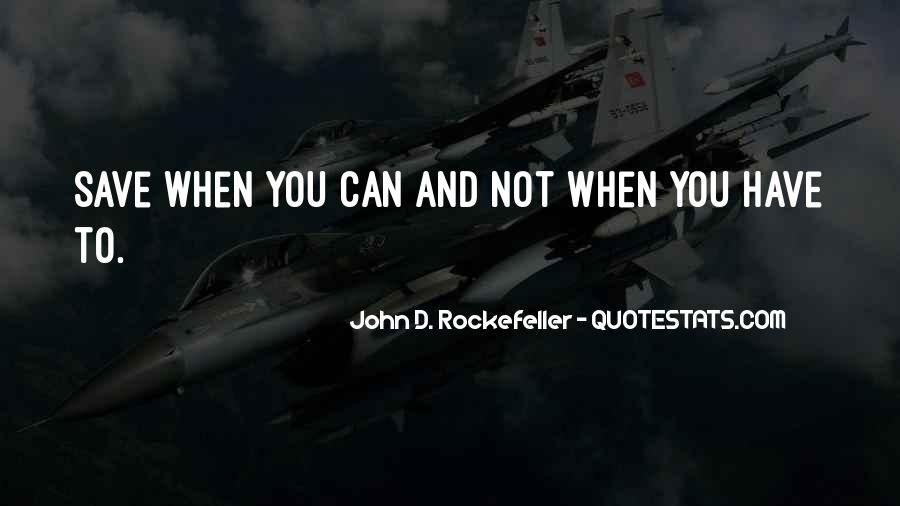 Quotes About Rockefeller #624422