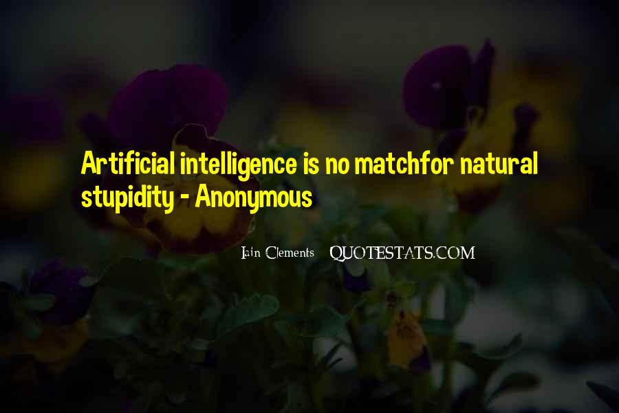 Quotes About Stupidity And Intelligence #1014978
