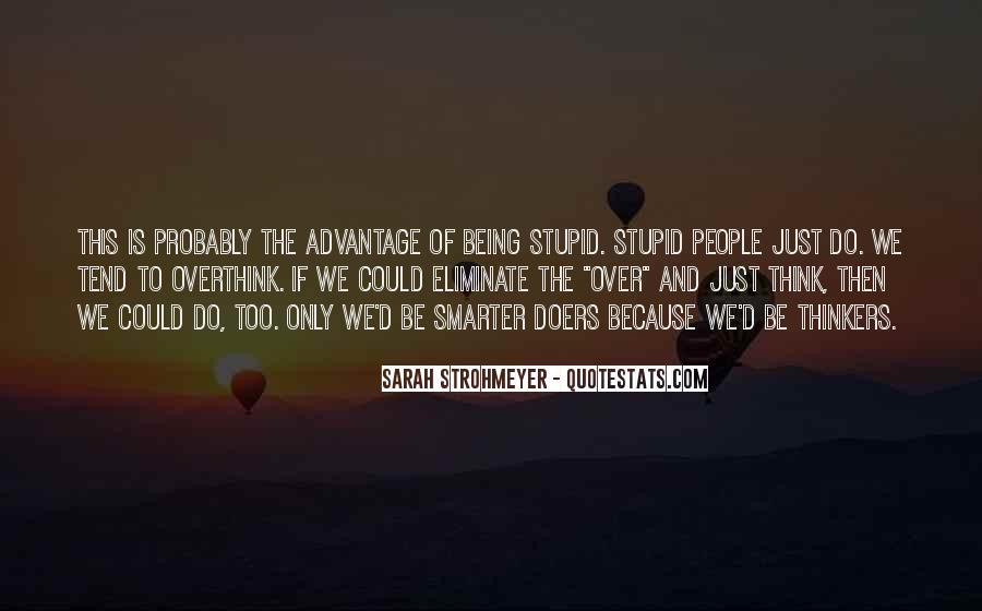 Quotes About Stupidity And Intelligence #1126749