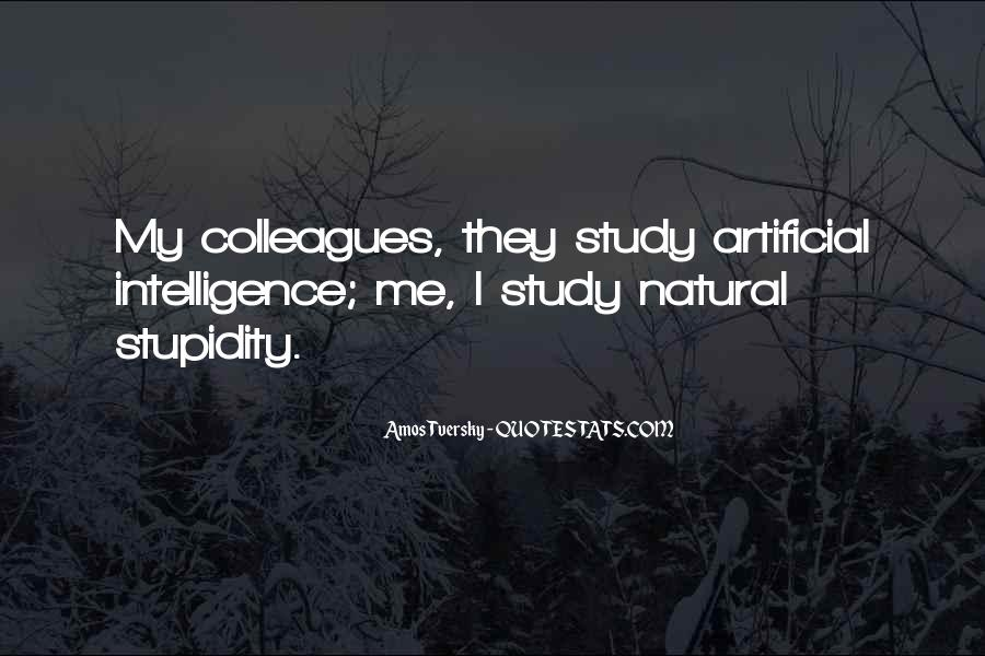 Quotes About Stupidity And Intelligence #1315975