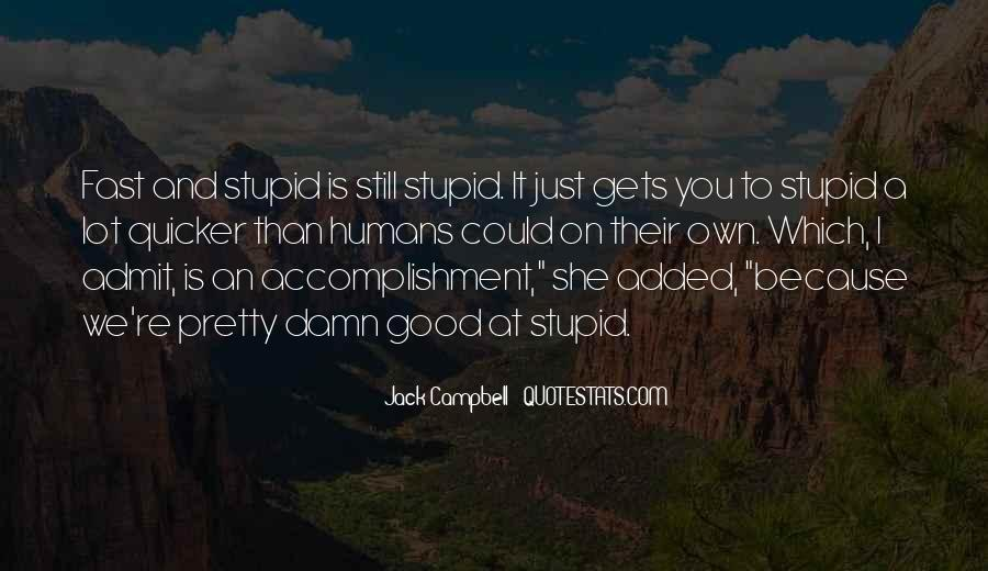 Quotes About Stupidity And Intelligence #1323777