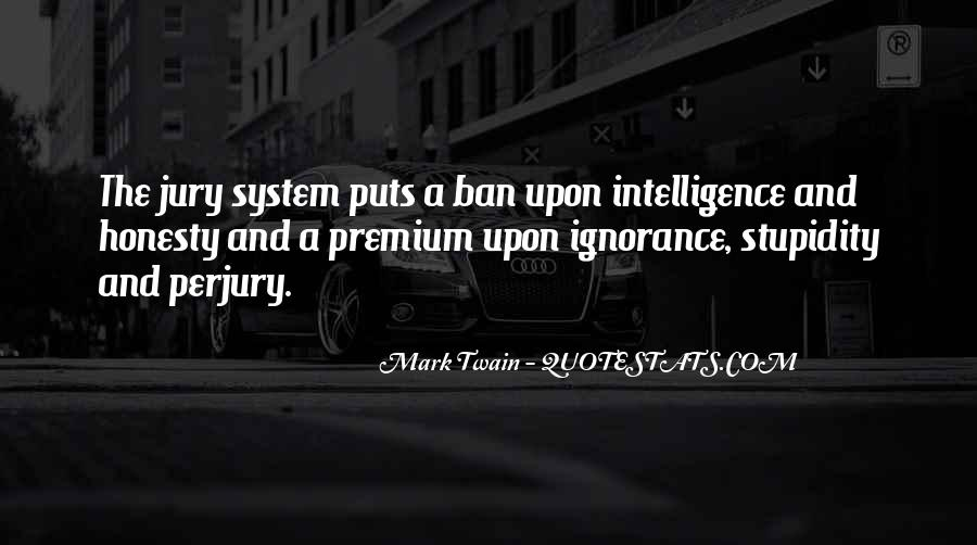 Quotes About Stupidity And Intelligence #1381307