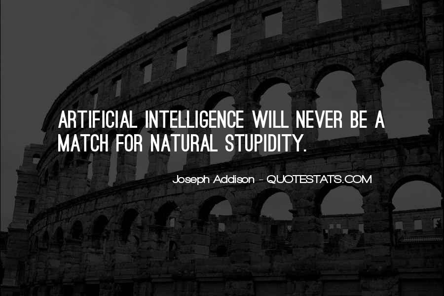 Quotes About Stupidity And Intelligence #1420841