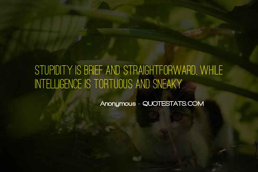 Quotes About Stupidity And Intelligence #1437516