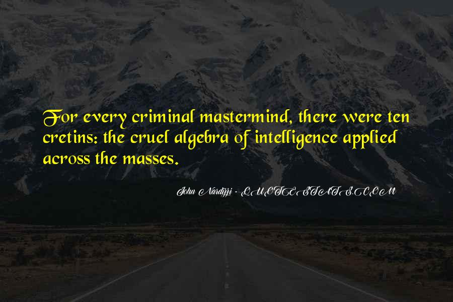 Quotes About Stupidity And Intelligence #1474638