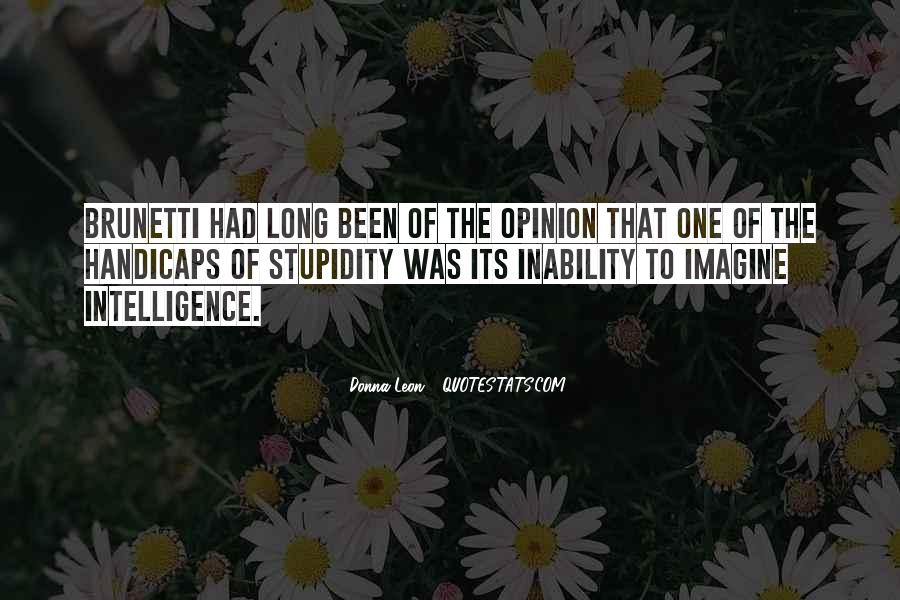 Quotes About Stupidity And Intelligence #1530767