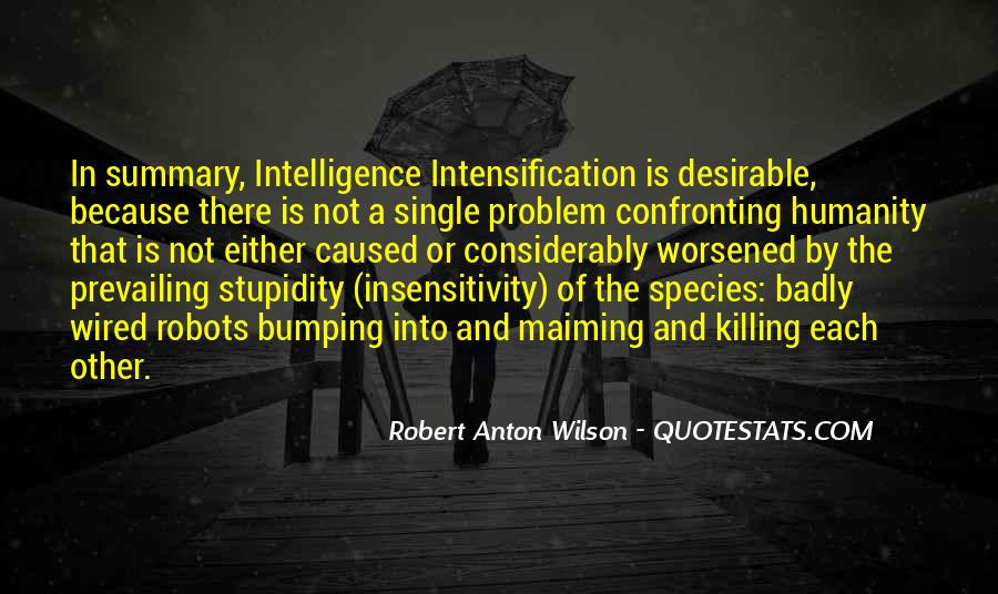 Quotes About Stupidity And Intelligence #1532706